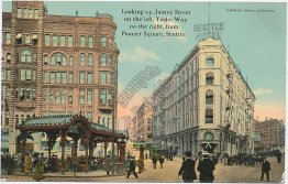 James St., Yesler Way, Pioneer Square, Seattle, WA - Early 1900's Postcard