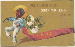 Jas. S. Kirk & Co. Soap Makers, Chicago, IL Black Americana Victorian Trade Card