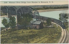Missouri River Bridge, Train, Mandan to Bismarck, ND North Dakota Early Postcard