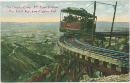 Trolley, Circular Bridge, Mt. Lowe, Pacific Electric RR, Los Angeles CA Postcard