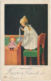 Girl on Phone, Hello Mama, Ullman Mfg Co. 1906 Postcard