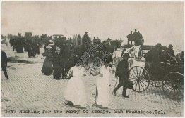 Pushing for Ferry to Escape, San Francisco, CA Great 1906 Earthquake Postcard