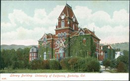 Library Bldg., University of California, Berkley, CA - Early 1900's PCK Postcard