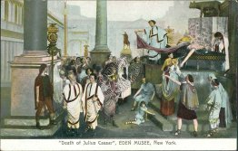 Death of Julius Caesar, Eden Musee, New York City, NY Early 1900's Postcard