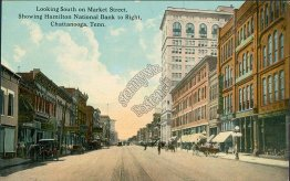 Market St., Hamilton National Bank, Chattanooga, TN Tennessee - Early Postcard