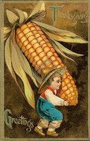 Boy, Giant Ear of Corn - Early 1900's Embossed Thanksgiving Day Postcard