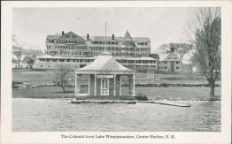 Colonial Hotel, Lake Winnipesaukee, Center Harbor, NH - Early 1900's Postcard