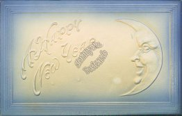 Happy New Year, Moon Face - Early 1900's Embossed Postcard