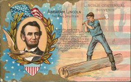 Abraham Lincoln - The Rail Splitter - Early 1900's Embossed Patriotic Postcard