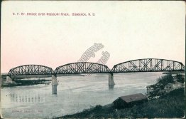 Northern Pacific Railway R.R., Missouri River, Bismarck, ND Early Postcard