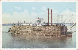 Mississippi River Packet Ship, Large Cotton Load - Early 1900's Postcard