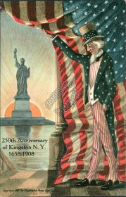 Uncle Sam, US Flag, Statue of Liberty, 250th Anniversary, Kingston, NY Postcard