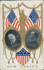 President William Taft, VP James Sherman Our Choice 1908 Election Postcard