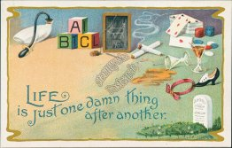 Life is Just One Damn Thing After Another - Early 1900's Comic Postcard