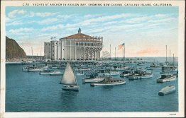 Yachts at Anchor, Avalon Bay, Casino, Catalina Island, CA - Early Postcard