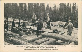 Portable Sawmill, Alaska Highway Construction, BC, AK - Early 1900's Postcard