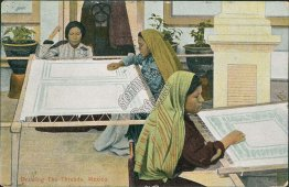 Drawing the Threads, Mexico - Early 1900's Mexican Postcard