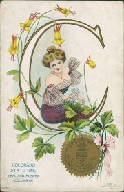 Colorado State Girl, Seal and Flower - Early 1900's Postcard
