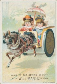 Toy Horse Carriage, Willimantic Thread Sewing Machine- Victorian Trade Card