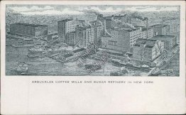 Arbuckles Coffee Mills, Sugar Refinery, New York City, NY Early 1900's Postcard