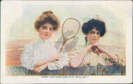 2 Girls w/ Tennis Racket - Won't You Come Play With Us? Pre-1907 Postcard