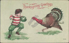 Boy, Football, Turkey - Early 1900's Thanksgiving Day Postcard
